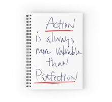 Action is always more valuable than perfection Spiral Notebook
