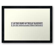 SPAWN OF TESLA'S MACHINE Framed Print