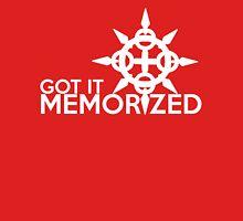 Got it Memorized! Unisex T-Shirt