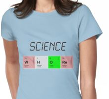Science Whore Womens Fitted T-Shirt