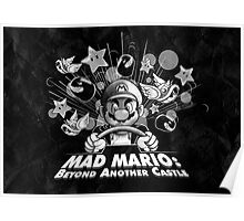 Mad Mario: Beyond Another Castle Poster