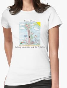 """Peace Means """"No More War And Helping Each Other"""" T-Shirt"""
