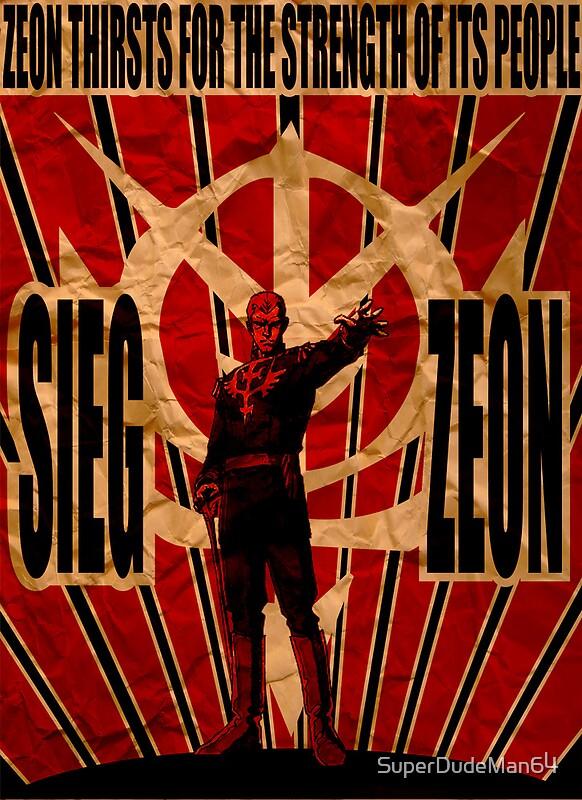 Quot Sieg Zeon Quot Posters By Superdudeman64 Redbubble