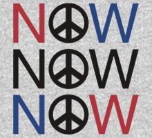"Anti-War ""PEACE NOW"" by T-ShirtsGifts"