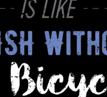 Fish Without A Bicycle Sticker