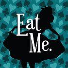 Eat Me (Alice in Wonderland) by skeir