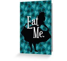 Eat Me (Alice in Wonderland) Greeting Card