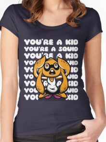 NateWantsToBattle - You're a Kid, You're a Squid Women's Fitted Scoop T-Shirt
