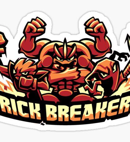 Brick Breakers Sticker