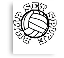 Bump set SPIKE volleyball team Canvas Print