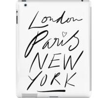 London. Paris. New York. iPad Case/Skin