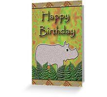 Happy Birthday Rhino  Greeting Card