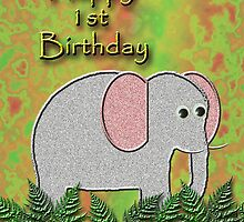 Happy 1st Birthday Elephant by jkartlife
