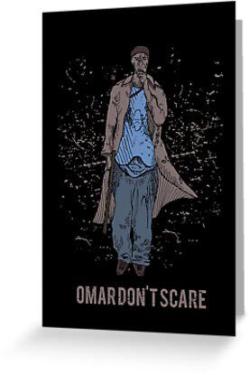 Omar Don't Scare by Tom Davison