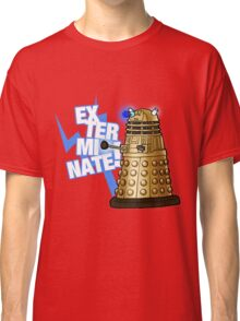 Doctor Who - EX-TER-MIN-ATE! Classic T-Shirt