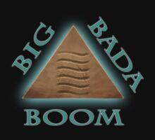 Big Bada Boom! T-Shirt