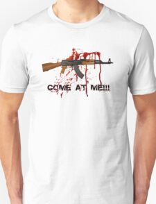 AK47 COME AT ME!!! T-Shirt