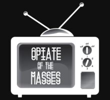 OPIATE OF THE MASSES by MookHustle