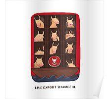 Live Export is Shameful Poster