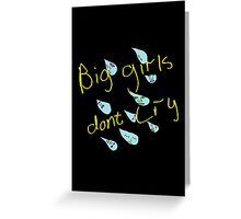 Girls Don't Cry Greeting Card Greeting Card