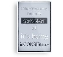 Humorous Poster - Consistently Inconsistent - Blue Metal Print