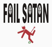 Fail Satan - Evil things are welcome to Fail by Lena Ståhl