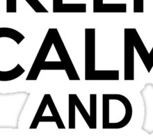 Keep Calm and Play On Drums Sticker