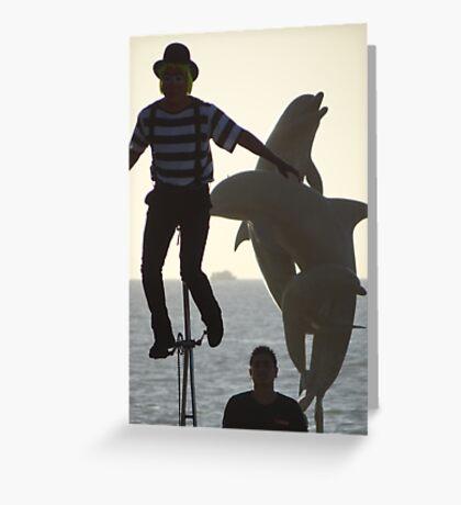 The Clown, The Tourist And The Dolphins - El Payaso, El Turista Y Los Delfines Greeting Card