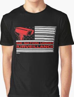One Nation Under Surveillance Graphic T-Shirt