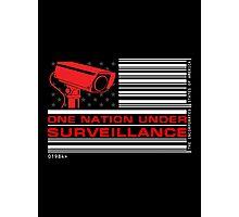 One Nation Under Surveillance Photographic Print