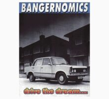 Bangernomics - Drive the Dream by Bangernomics