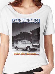 Bangernomics - Drive the Dream Women's Relaxed Fit T-Shirt