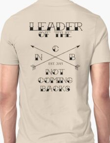 """Leader of the Not Coming Backs"" 5SOS Design - Black Unisex T-Shirt"