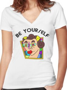 """Funny Women's """"Be Yourself"""" Women's Fitted V-Neck T-Shirt"""
