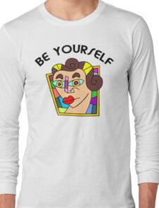 """Funny Women's """"Be Yourself"""" Long Sleeve T-Shirt"""