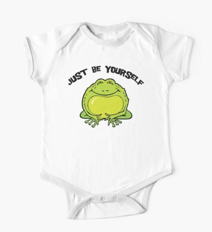 """Funny Frog """"Just Be Yourself"""" One Piece - Short Sleeve"""