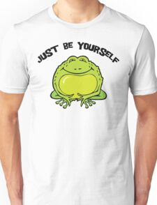 """Funny Frog """"Just Be Yourself"""" Unisex T-Shirt"""