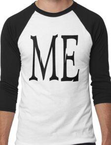 "Women's ""ME"" Men's Baseball ¾ T-Shirt"