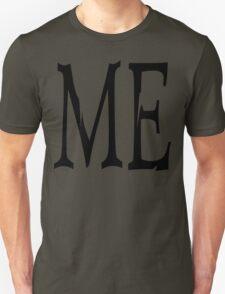 "Women's ""ME"" Unisex T-Shirt"