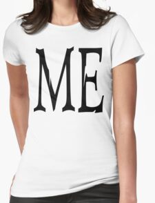"Women's ""ME"" Womens Fitted T-Shirt"