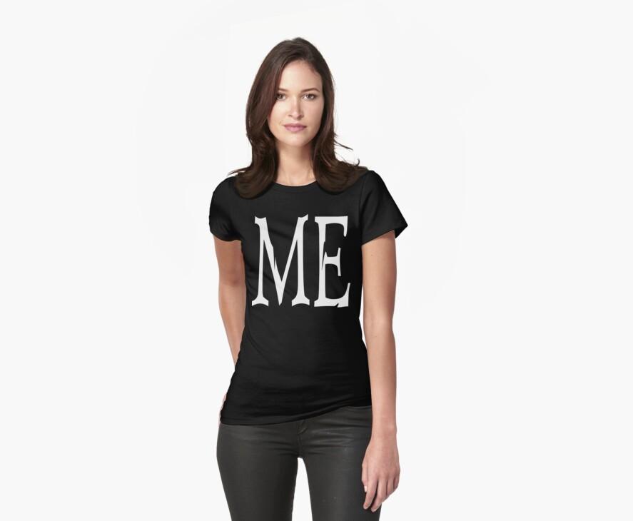 "Women's ""ME"" Dark by T-ShirtsGifts"