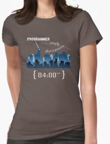 Programmer work at Night Womens Fitted T-Shirt