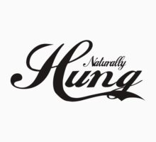 "Funny Men's ""Naturally Hung"" by T-ShirtsGifts"