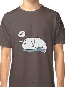 Nahwhal funny nerd geek geeky Classic T-Shirt