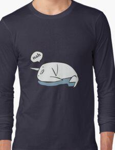 Nahwhal funny nerd geek geeky Long Sleeve T-Shirt