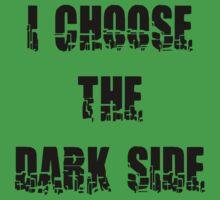 "Funny ""I Choose The Dark Side"" Kids Clothes"