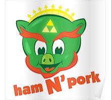 Ham n pork Poster