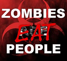 Zombies Eat People by Lytherial