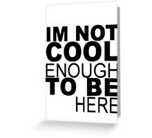 Too Cool Greeting Card