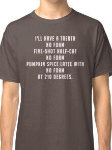 Pumpkin Spice Latte Classic T-Shirt